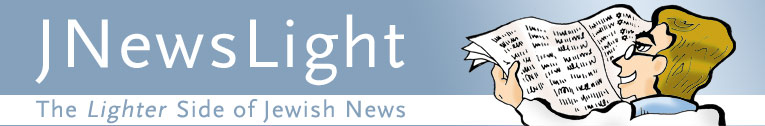 JNewsLight: the lighter side of Jewish news